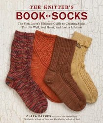 Knitter's Book of Socks Clara Parks sock knitting